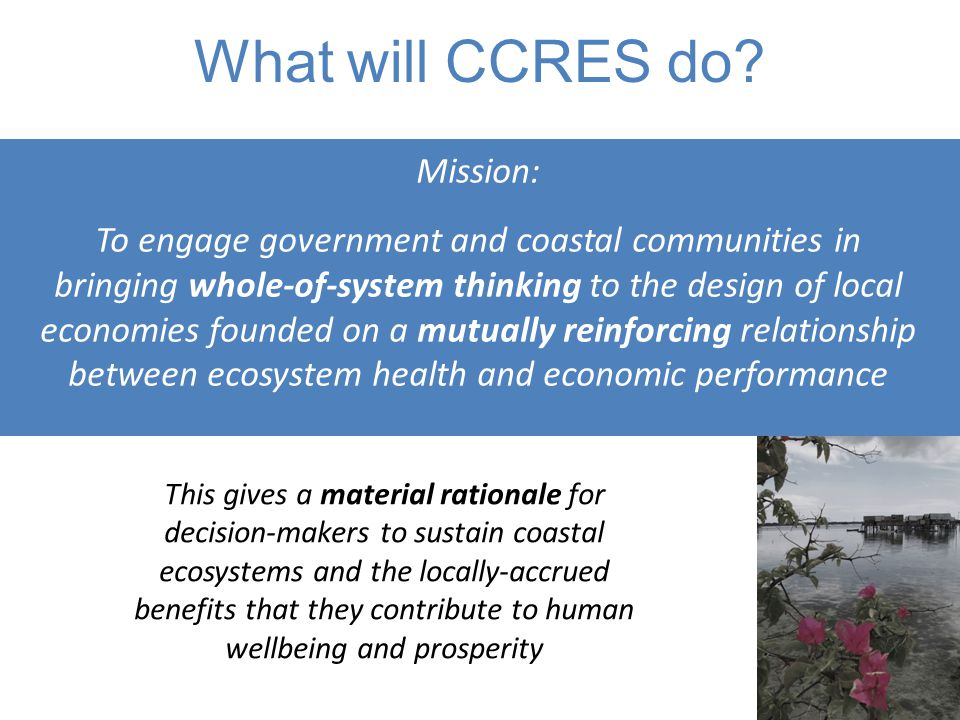 What will CCRES do