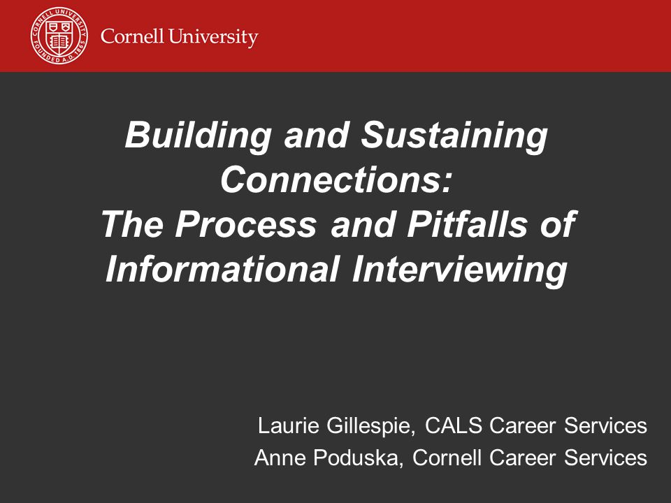 Building and Sustaining Connections: The Process and Pitfalls of Informational Interviewing