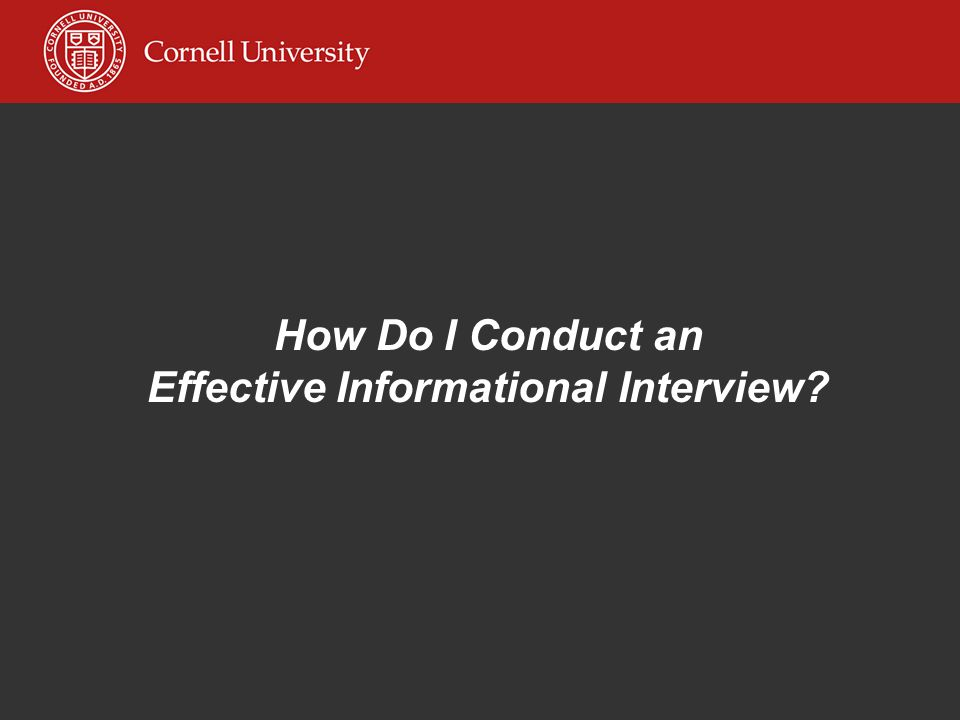 How Do I Conduct an Effective Informational Interview