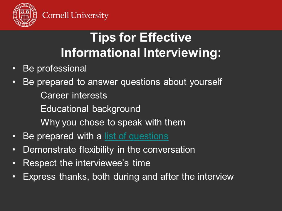 Tips for Effective Informational Interviewing: