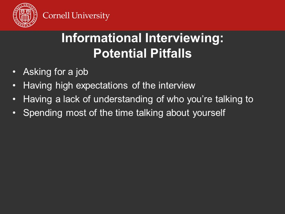 Informational Interviewing: Potential Pitfalls