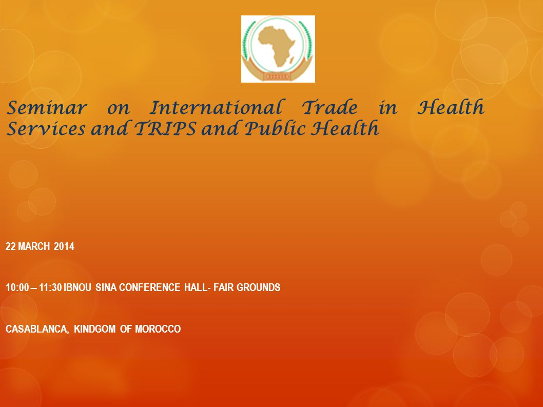 Seminar on International Trade in Health Services and TRIPS and Public Health