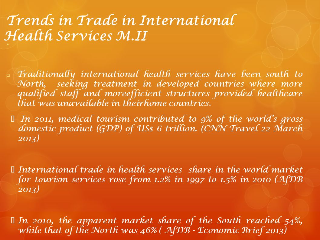 Trends in Trade in International Health Services M.II