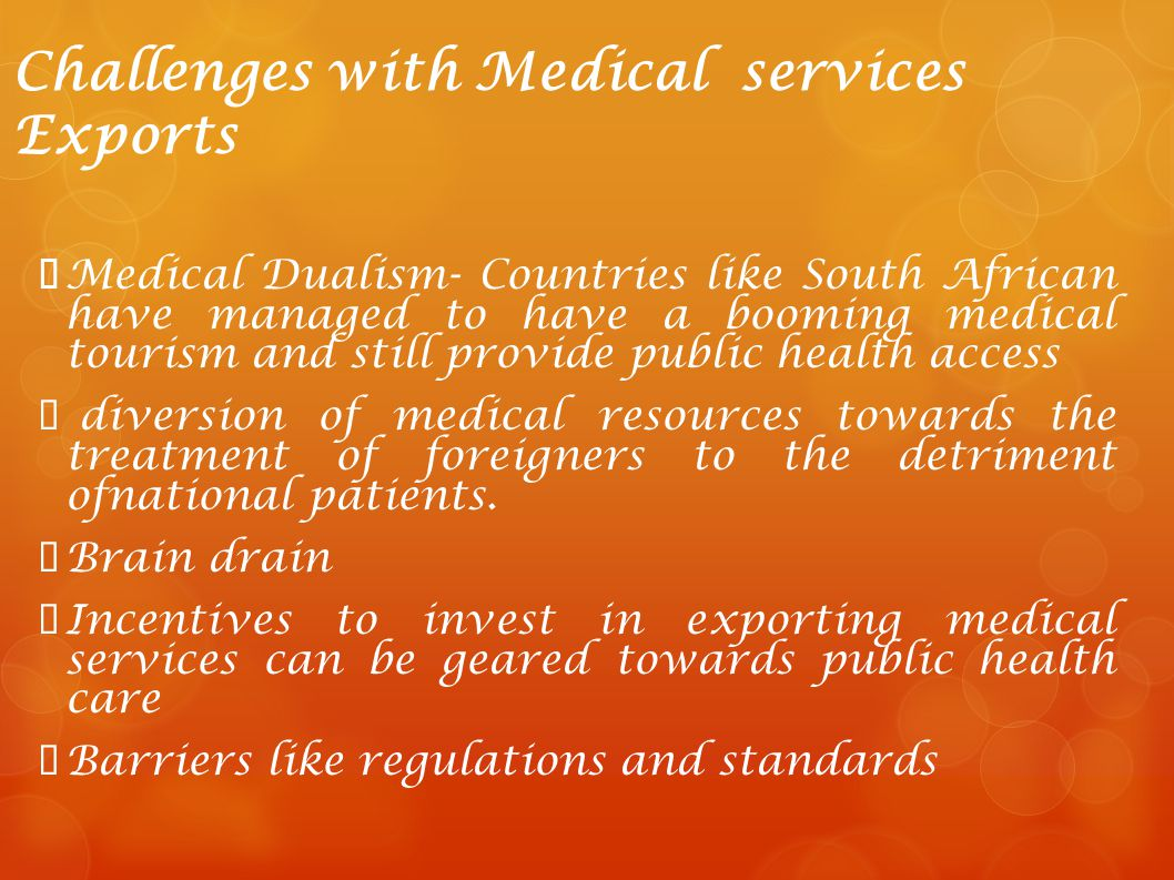 Challenges with Medical services Exports