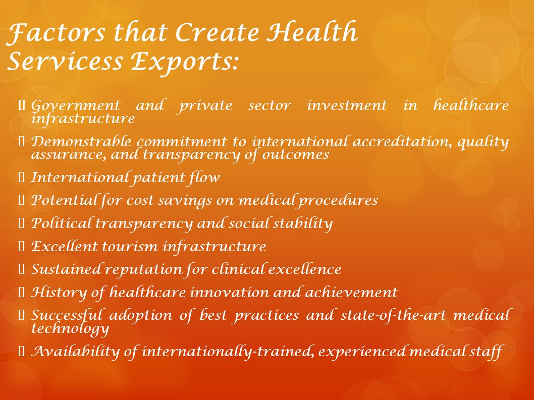 Factors that Create Health Servicess Exports: