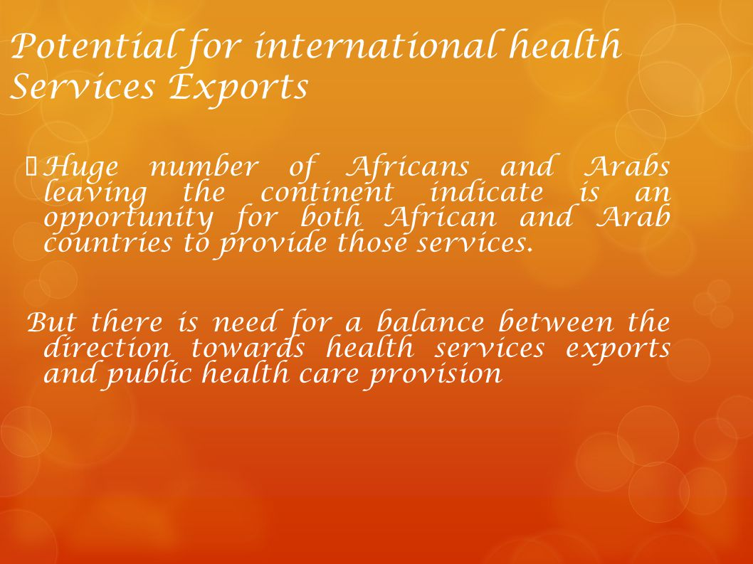 Potential for international health Services Exports