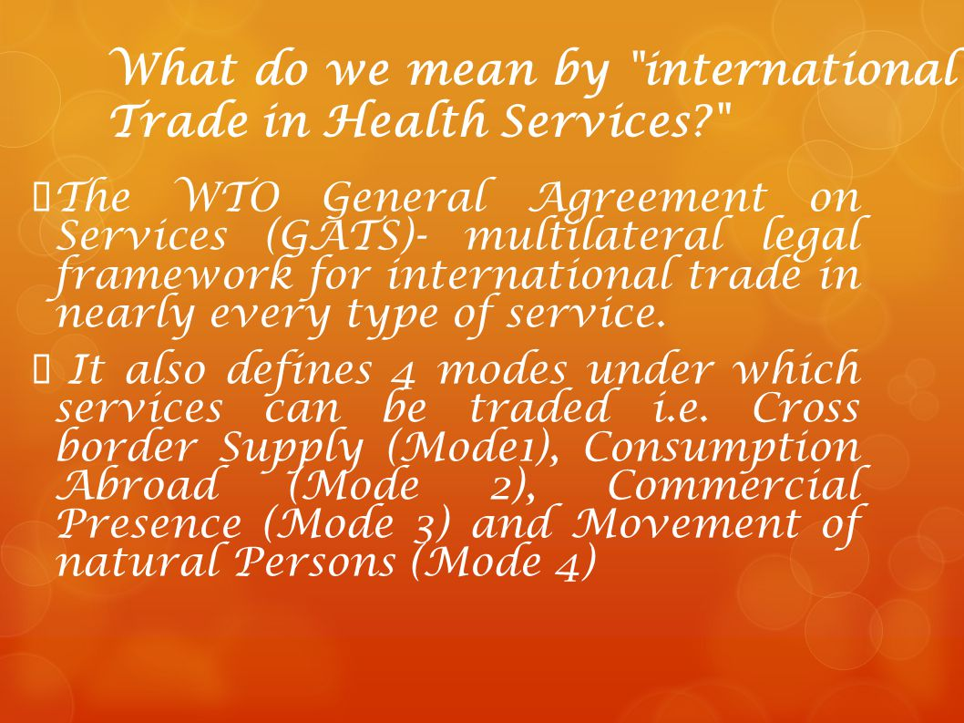 What do we mean by international Trade in Health Services