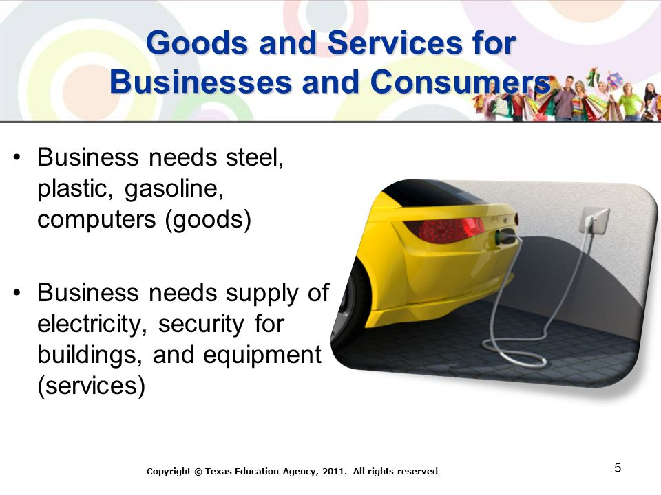Goods and Services for Businesses and Consumers