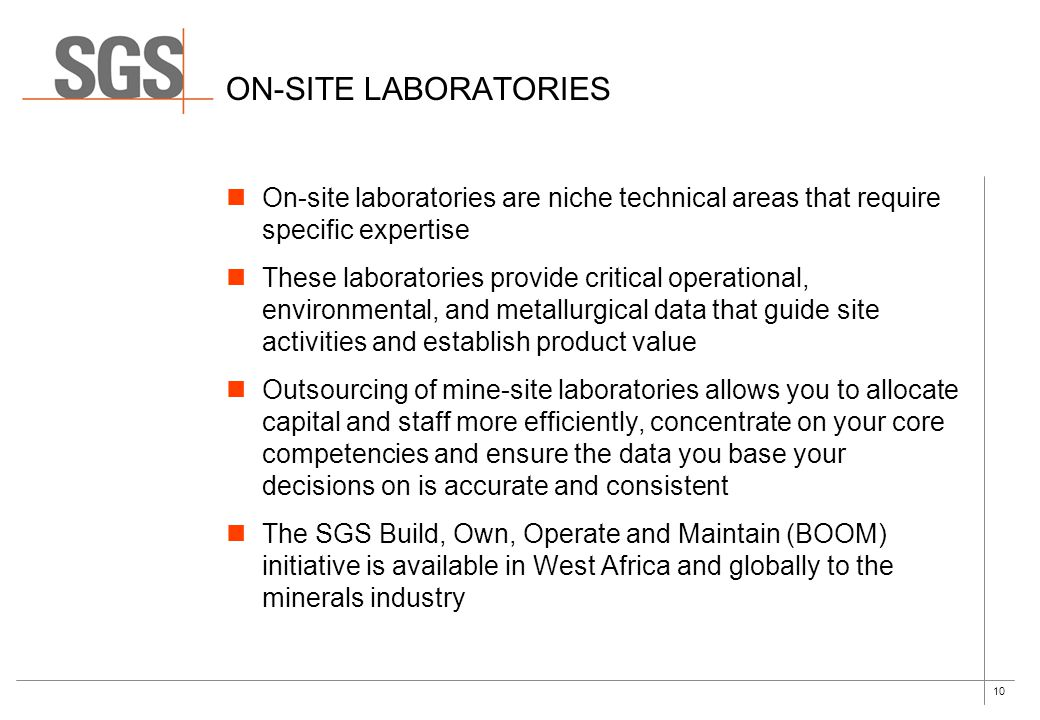 On-site laboratories On-site laboratories are niche technical areas that require specific expertise.