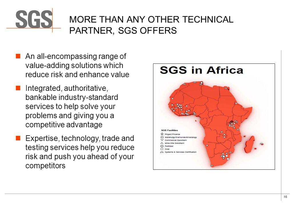 More than any other technical partner, SGS offers