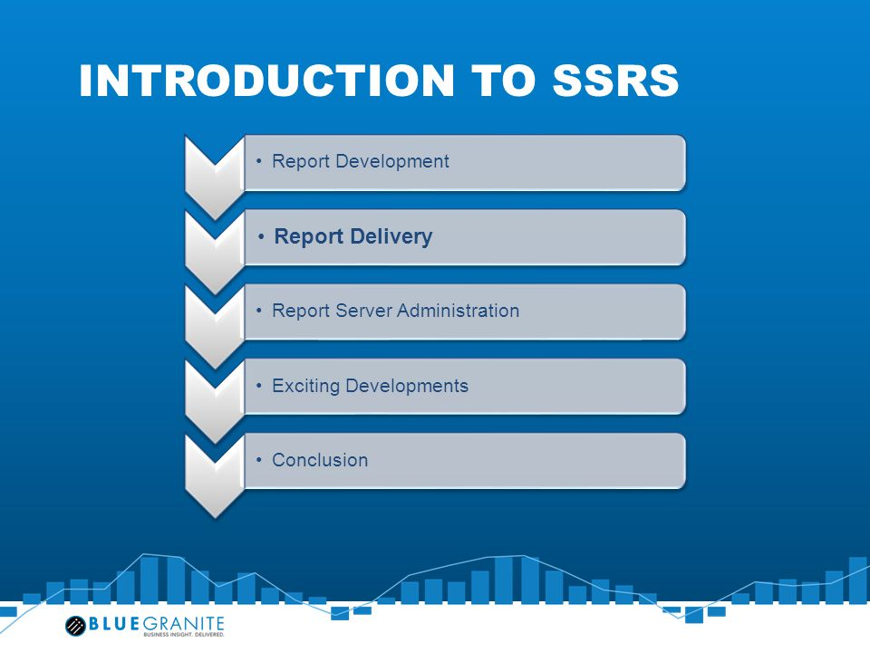 Introduction to SSRS Report Delivery Report Development