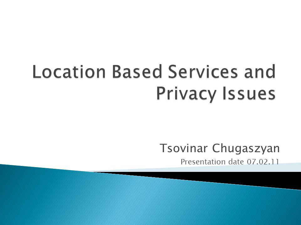 Location Based Services and Privacy Issues