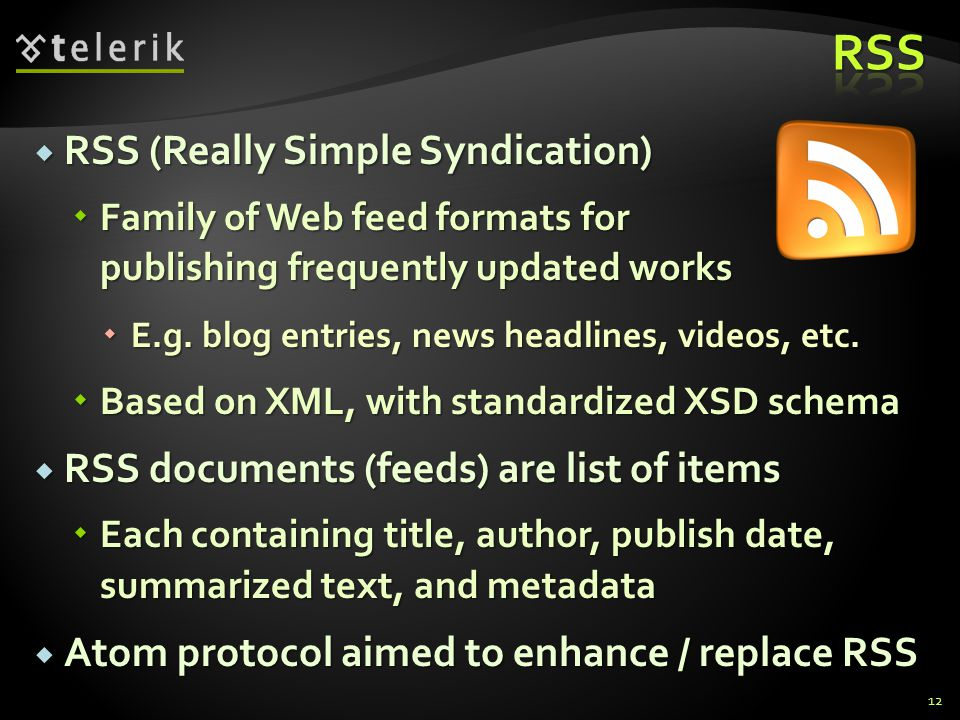 RSS RSS (Really Simple Syndication)