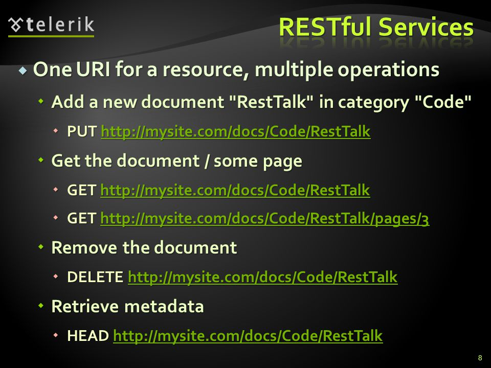 RESTful Services One URI for a resource, multiple operations