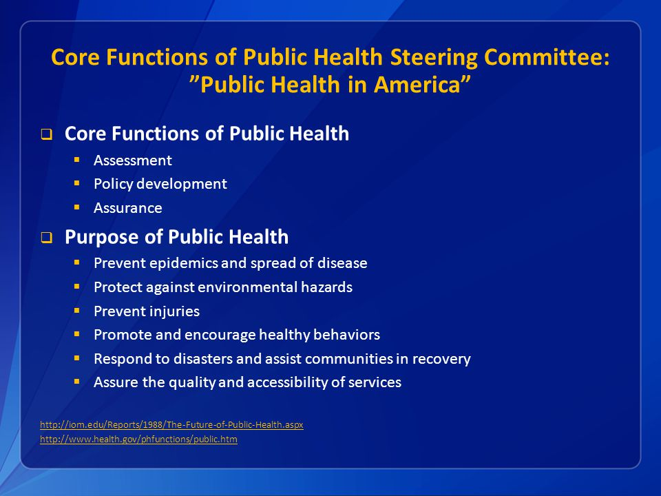 Core Functions of Public Health Steering Committee: Public Health in America