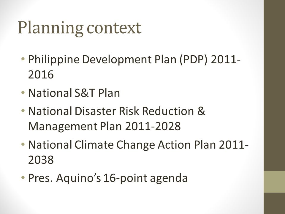 Planning context Philippine Development Plan (PDP) 2011-2016