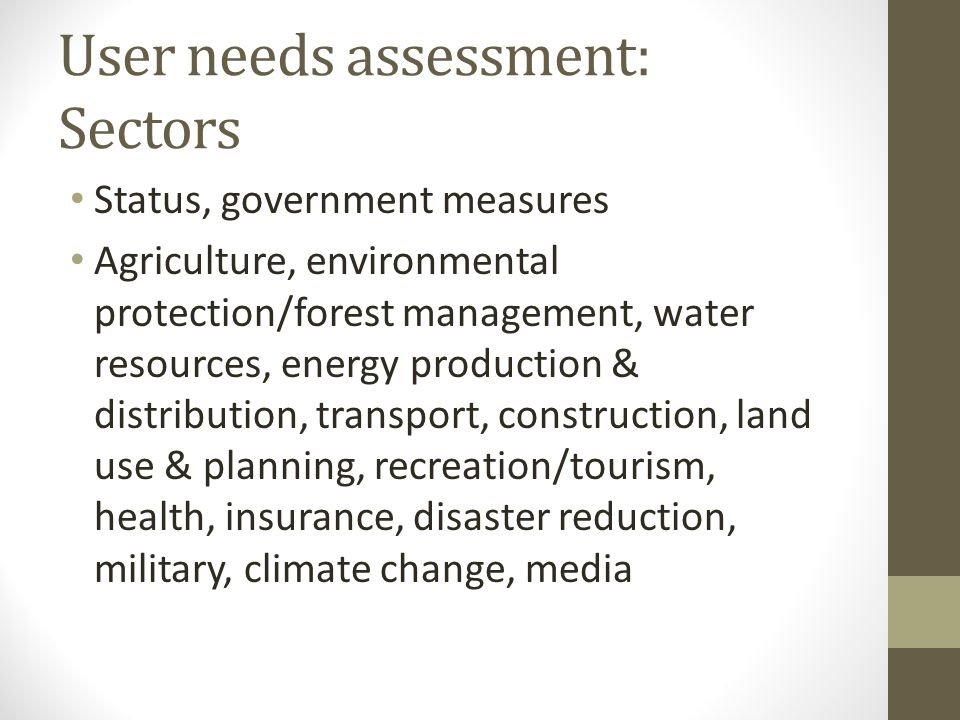User needs assessment: Sectors