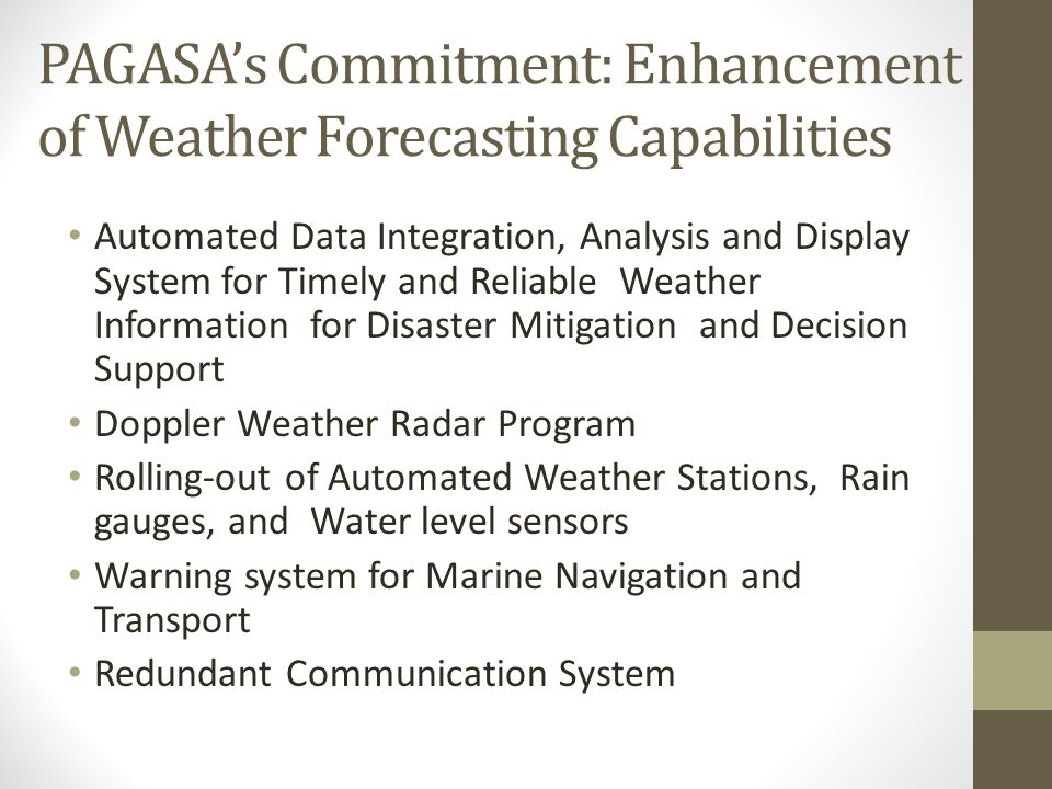 PAGASA's Commitment: Enhancement of Weather Forecasting Capabilities