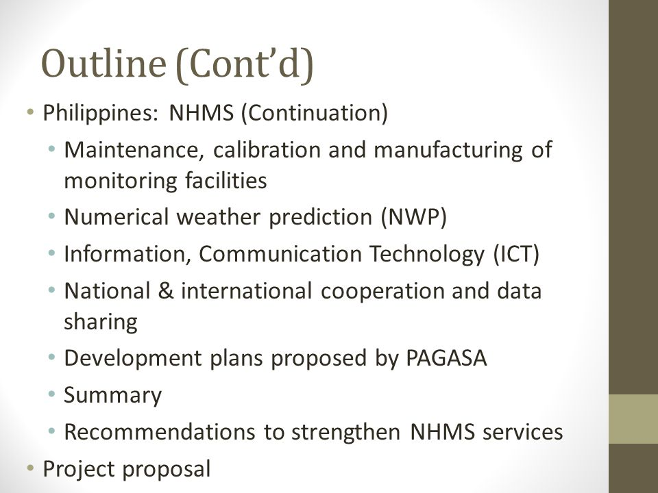 Outline (Cont'd) Philippines: NHMS (Continuation)