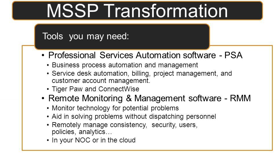 MSSP Transformation Tools you may need: