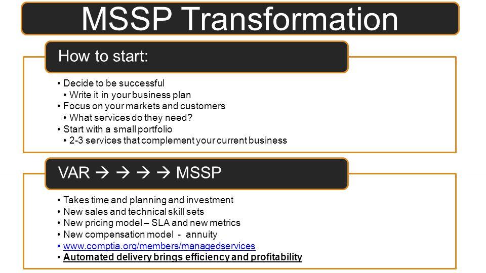 MSSP Transformation How to start: VAR     MSSP