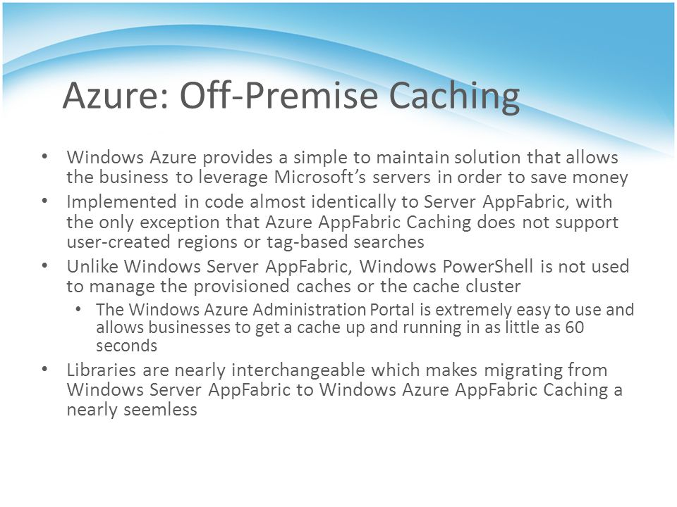 Azure: Off-Premise Caching