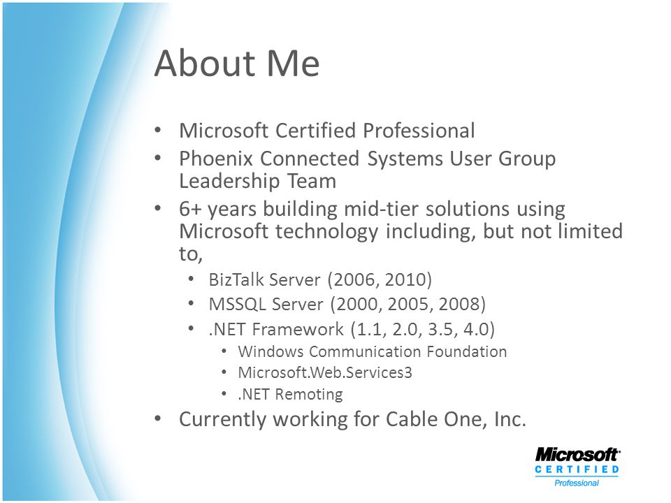 About Me Microsoft Certified Professional