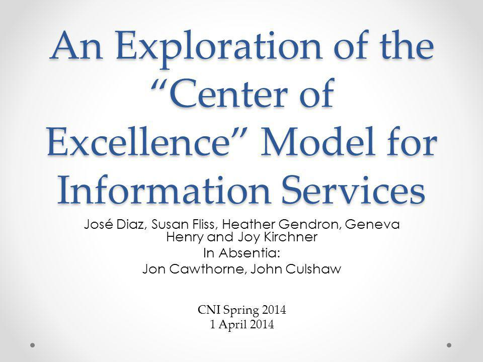 An Exploration of the Center of Excellence Model for Information Services
