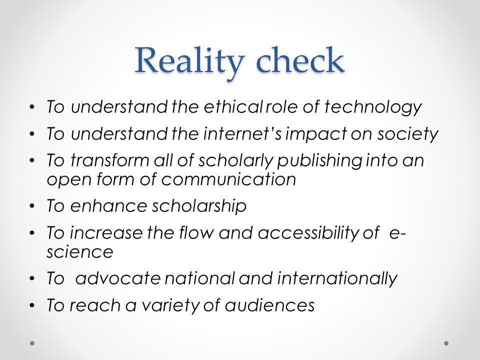 Reality check To understand the ethical role of technology