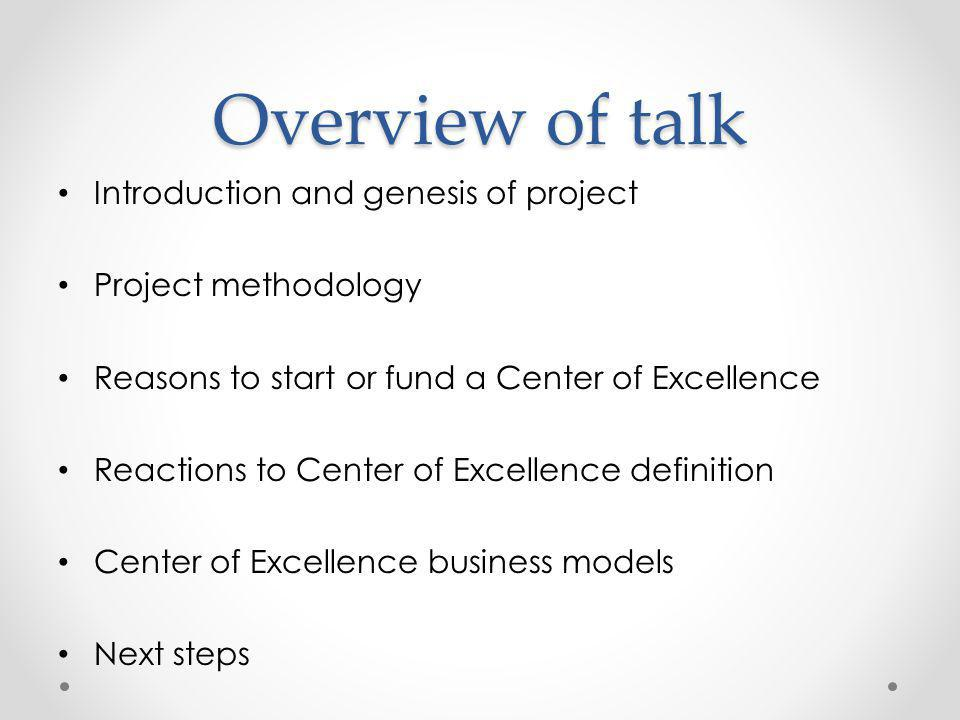 Overview of talk Introduction and genesis of project