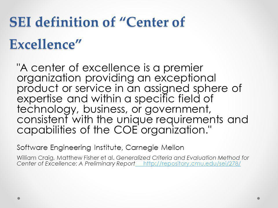 SEI definition of Center of Excellence