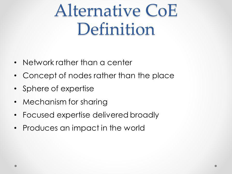 Alternative CoE Definition