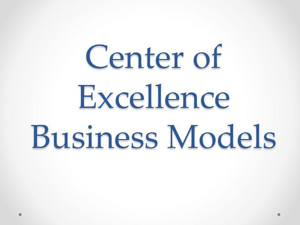 Center of Excellence Business Models