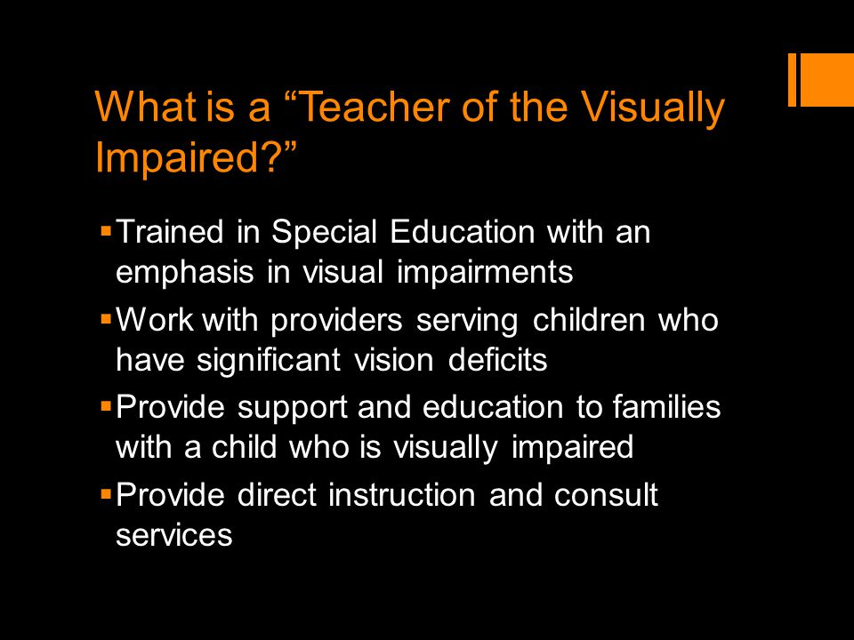 What is a Teacher of the Visually Impaired