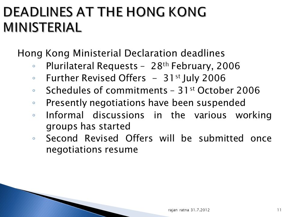DEADLINES AT THE HONG KONG MINISTERIAL