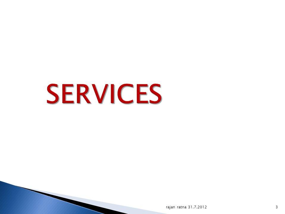 SERVICES rajan ratna 31.7.2012