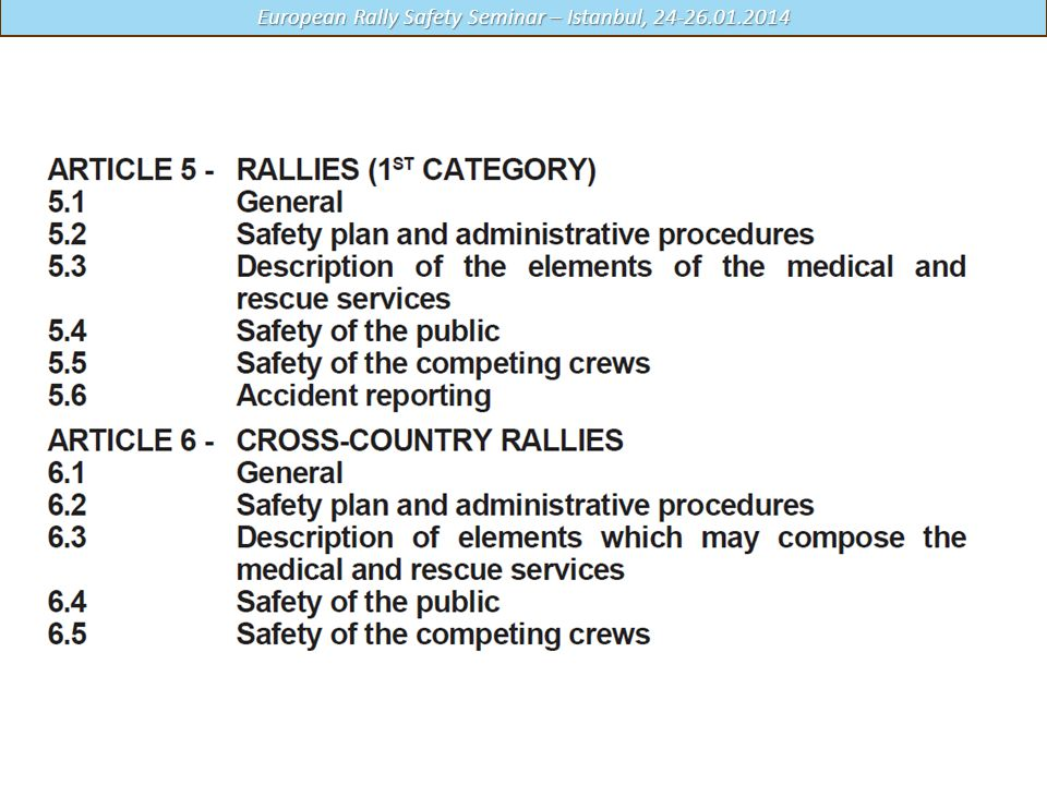 The medical support guidelines are outlined in the FIA International Sporting Code Appendix H
