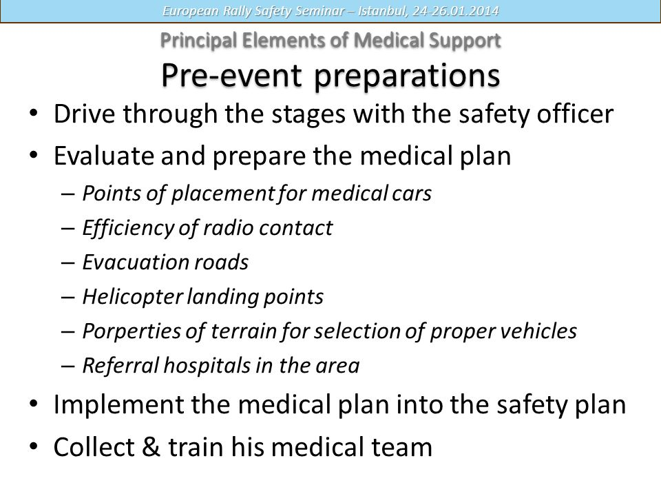 Principal Elements of Medical Support Pre-event preparations