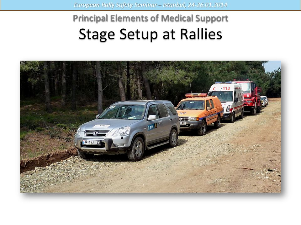 Principal Elements of Medical Support Stage Setup at Rallies