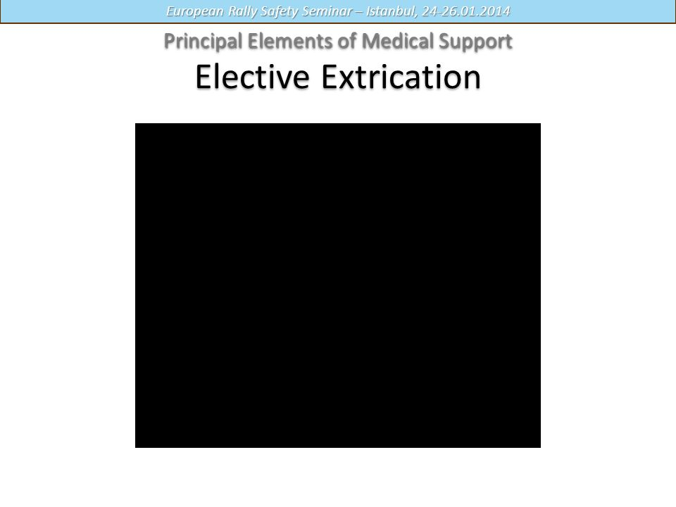 Principal Elements of Medical Support Elective Extrication