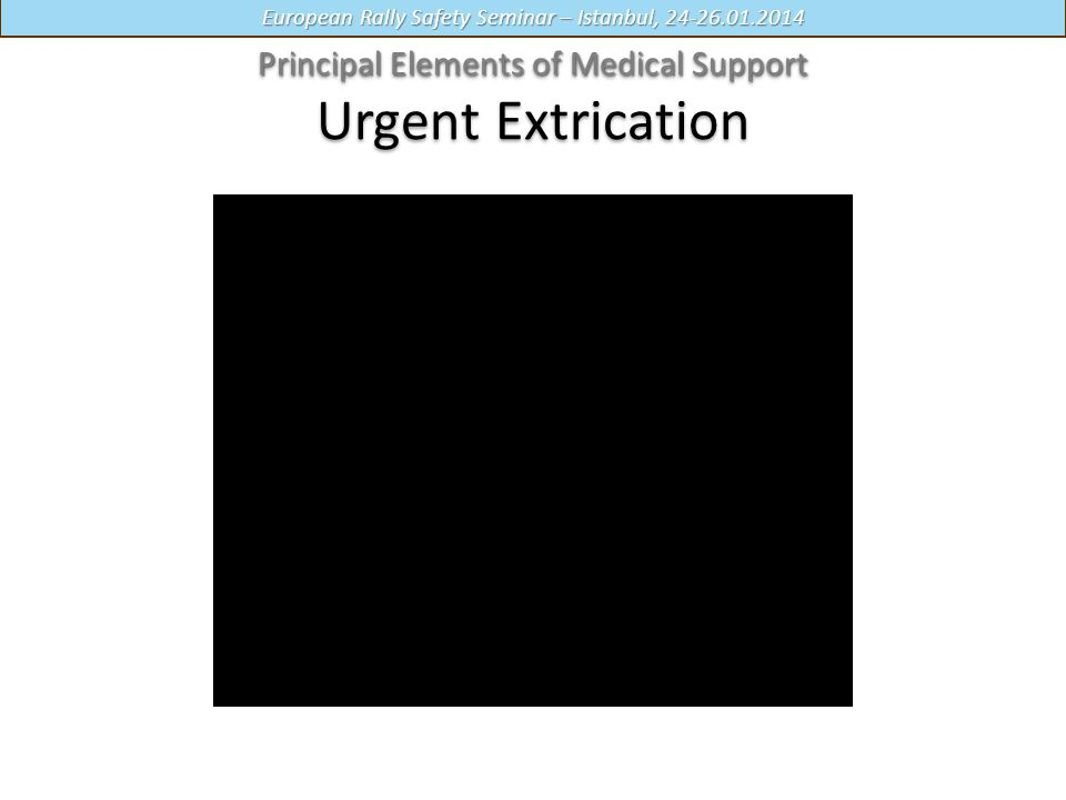 Principal Elements of Medical Support Urgent Extrication