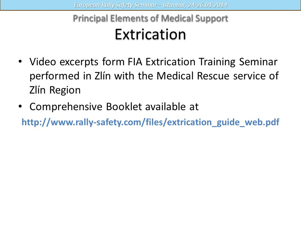 Principal Elements of Medical Support Extrication