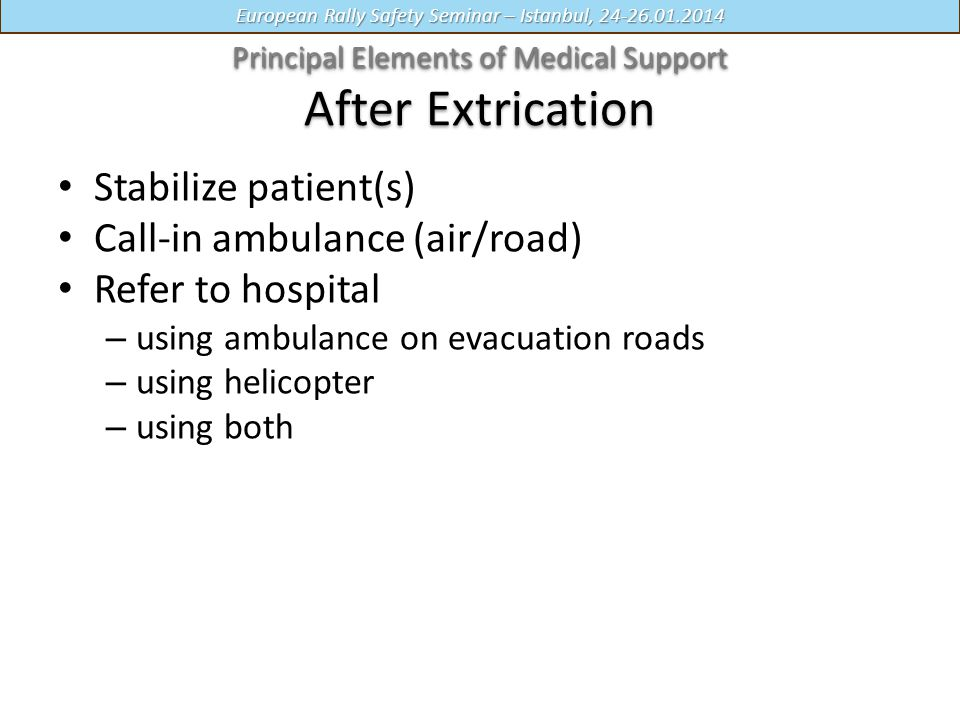 Principal Elements of Medical Support After Extrication