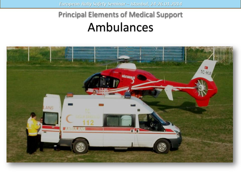 Principal Elements of Medical Support Ambulances