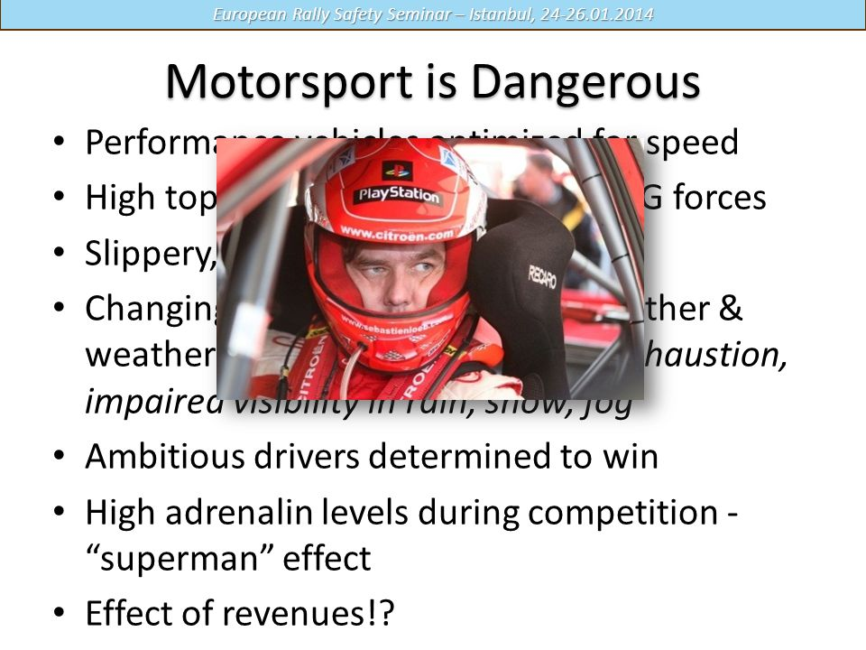 Motorsport is Dangerous
