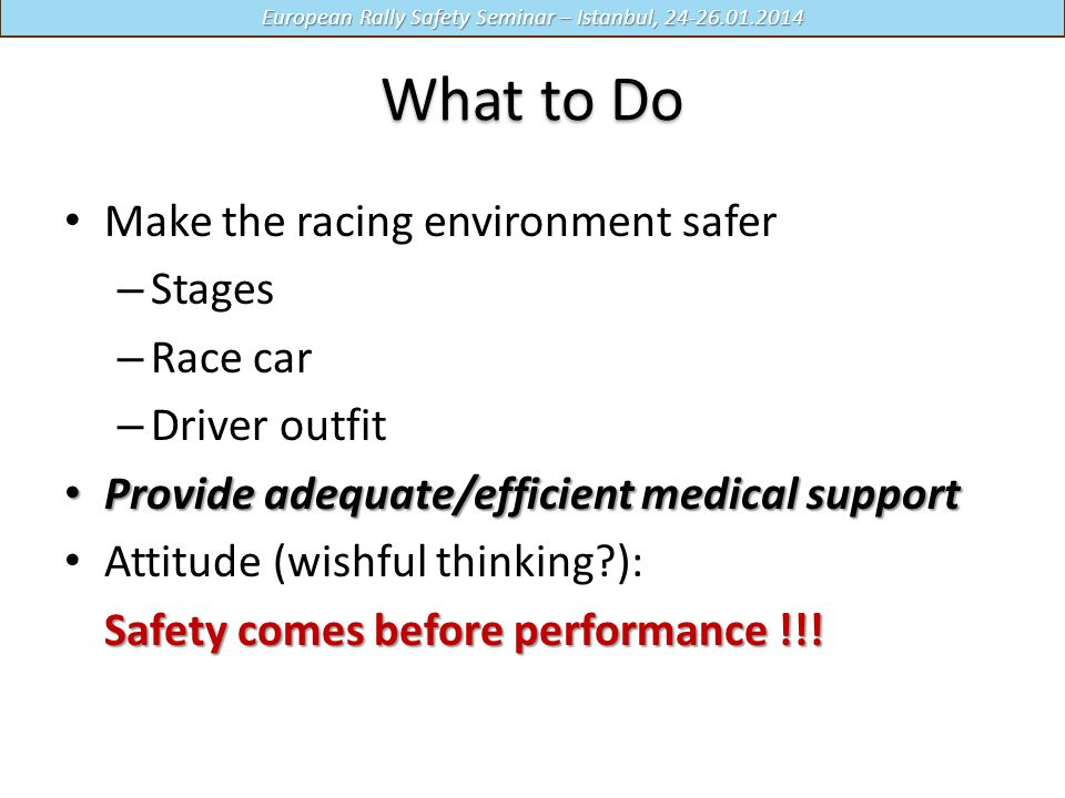 What to Do Make the racing environment safer Stages Race car