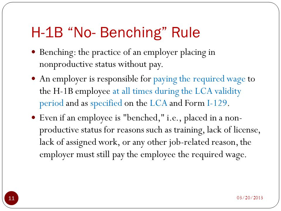 H-1B No- Benching Rule