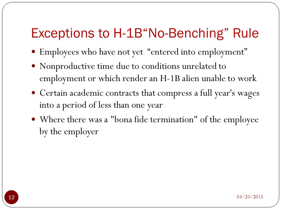 Exceptions to H-1B No-Benching Rule