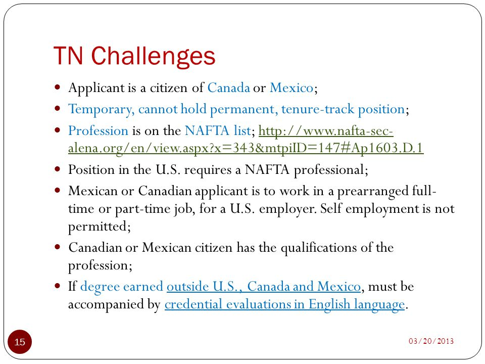 TN Challenges Applicant is a citizen of Canada or Mexico;