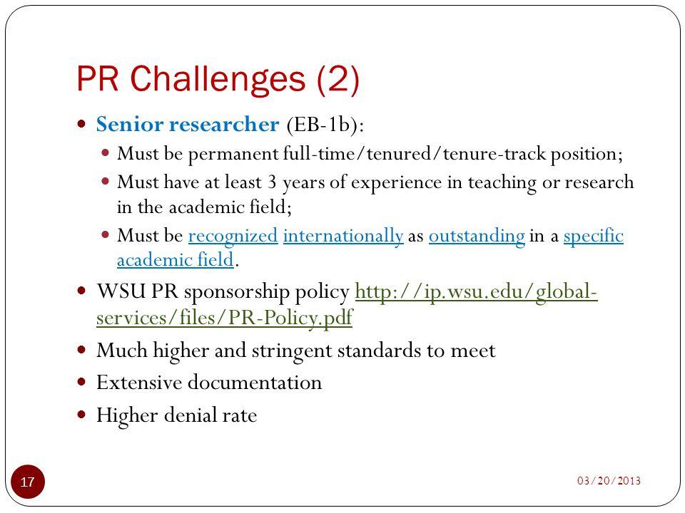PR Challenges (2) Senior researcher (EB-1b):